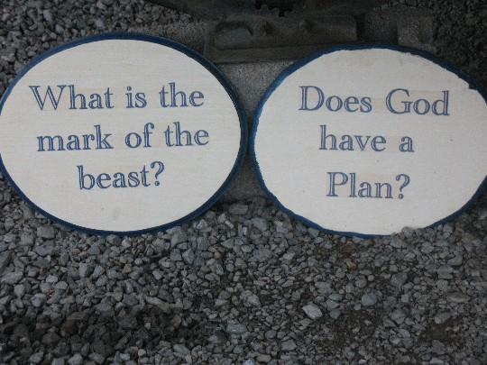 Picture of What is the Mark of the Beast and Does God Have a Plan Signs at CampSite